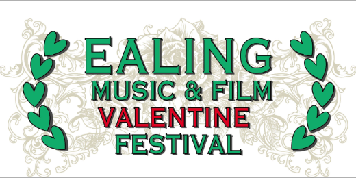 Ealing Music and Film Valentine Festival